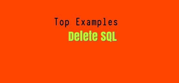 Delete SQL top examples