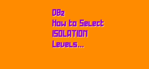 how to select isolation level in DB2