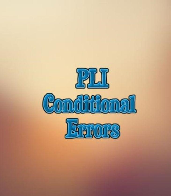 PLI Conditional Errors
