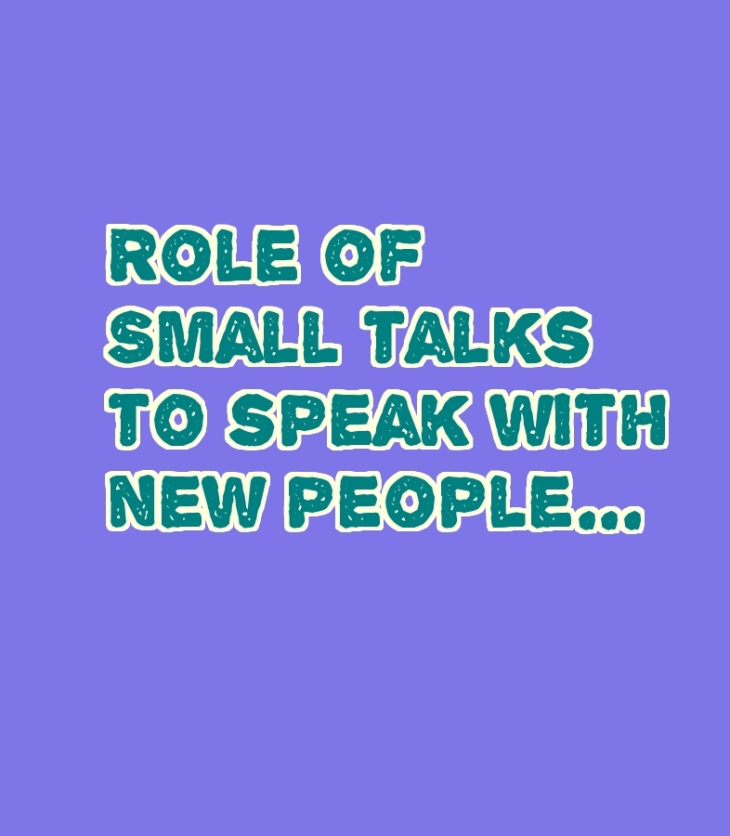 role of small talks to speak with new people