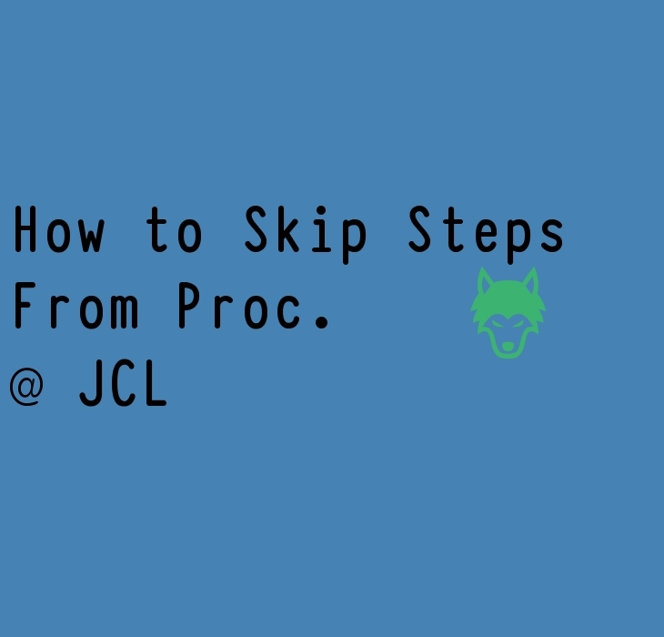 JCL How to Skip Steps From Proc