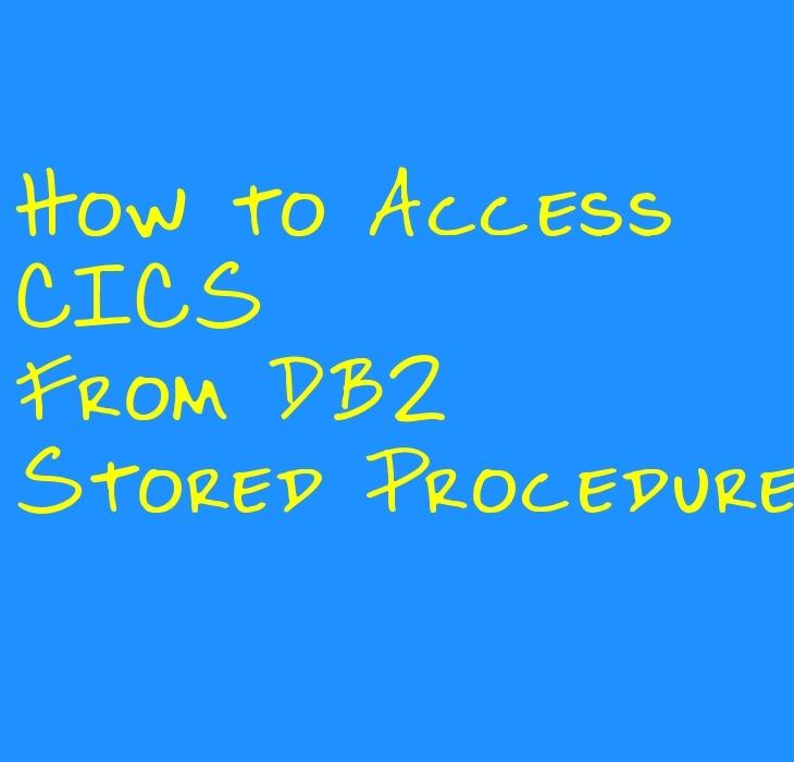 CICS from DB2 Stored Procedure