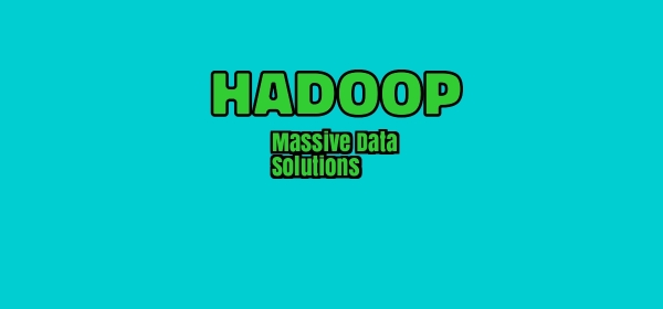 Hadoop Massive Data