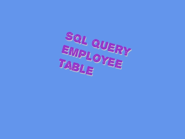 SQL query employee table