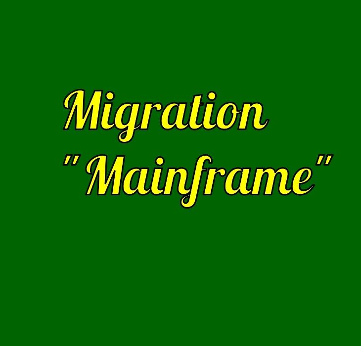 Mainframe Migration