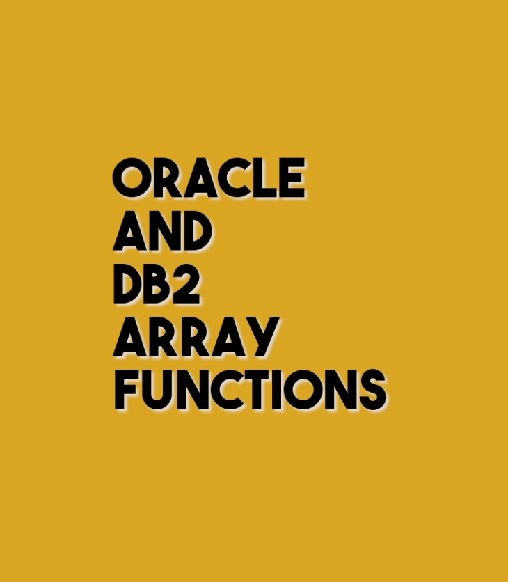 Oracle and DB2 array functions