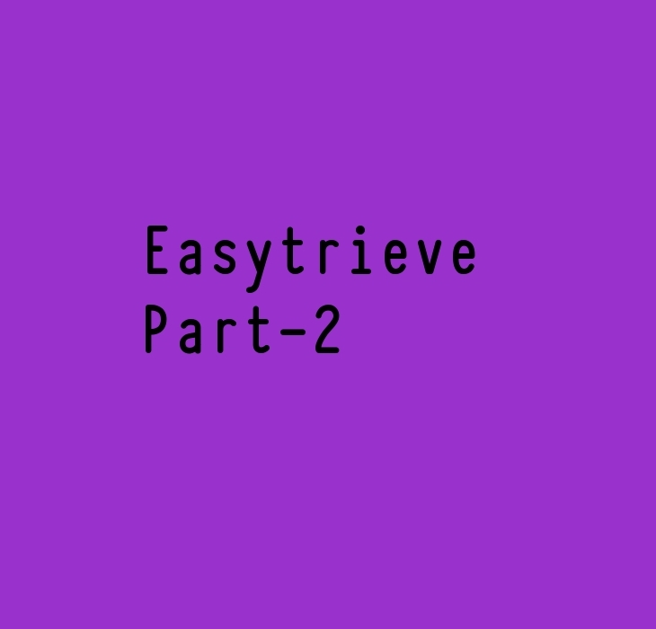 Easytrieve Part-2