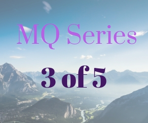 Mq Series 3 of 5