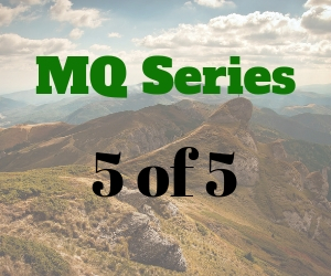 Mq Series 5 of 5