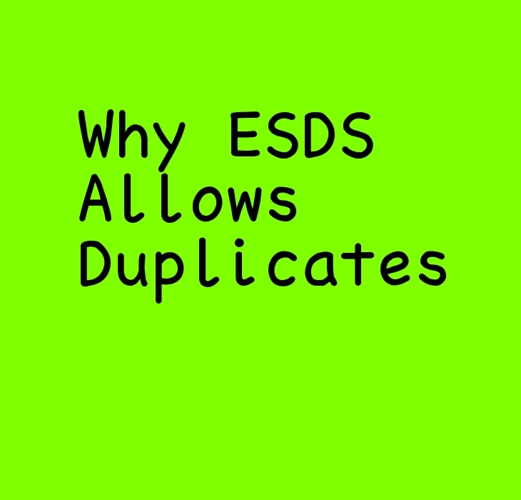 why esds allows duplicates