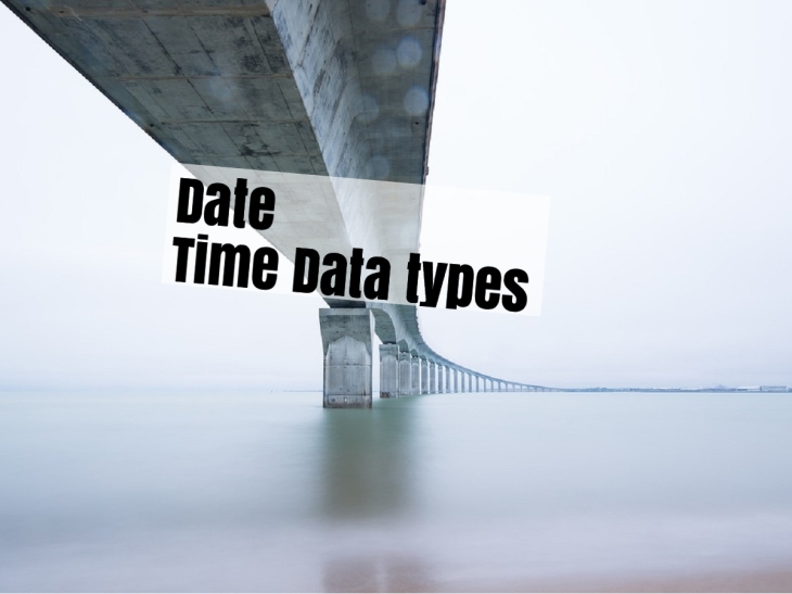 Data types Date, Time and Timestamp-how to select