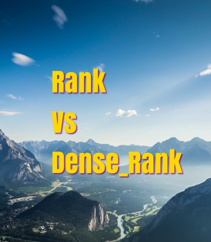 Ranks Vs Dense Rank