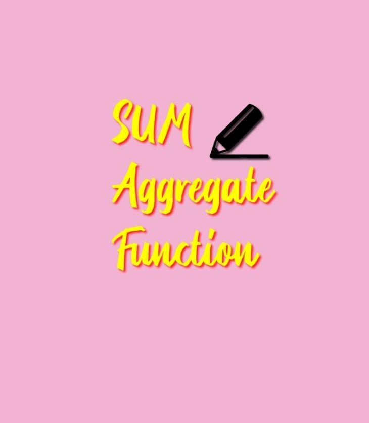 Sum aggregate function
