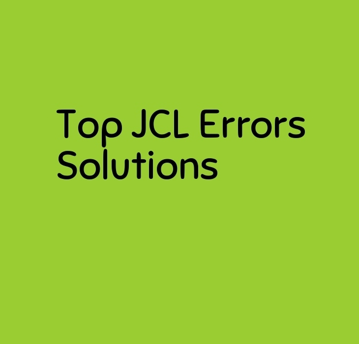 Top JCL Errors and Solutions