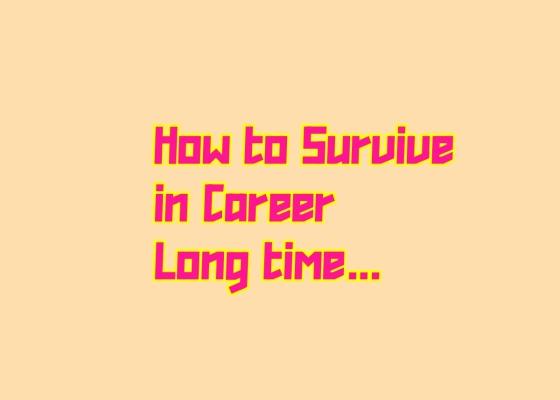 career survival tips