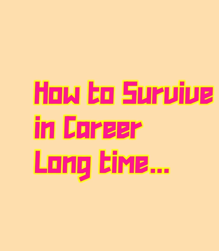 career survival tips