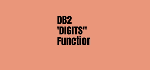 DB2 digits function