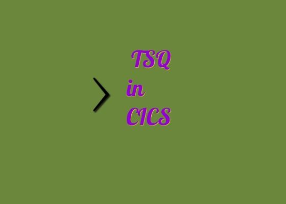 TSQ in CICS