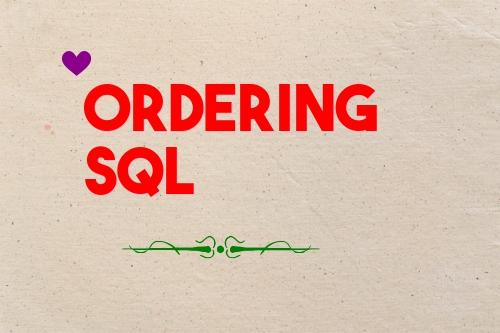 Ordering SQL