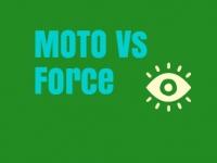 MOTO Vs Force