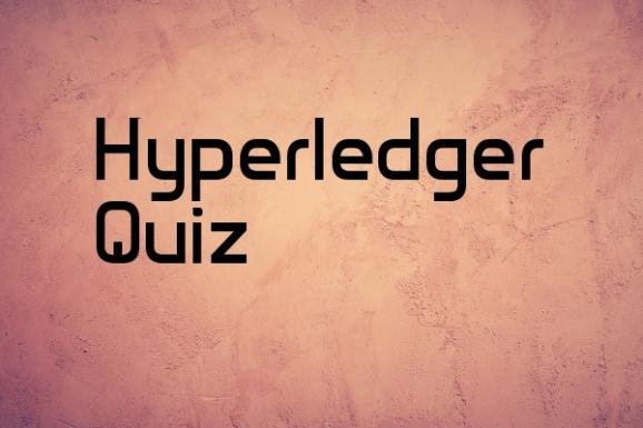 hyperledger fabric quiz