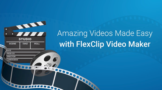 Amazing videos with FlexClip