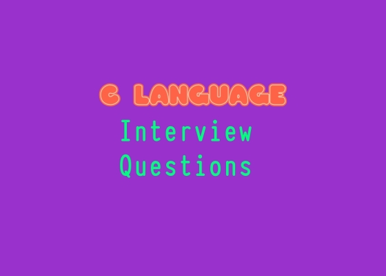 C Language Interview Questions