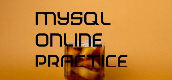 MySQL online practice resources