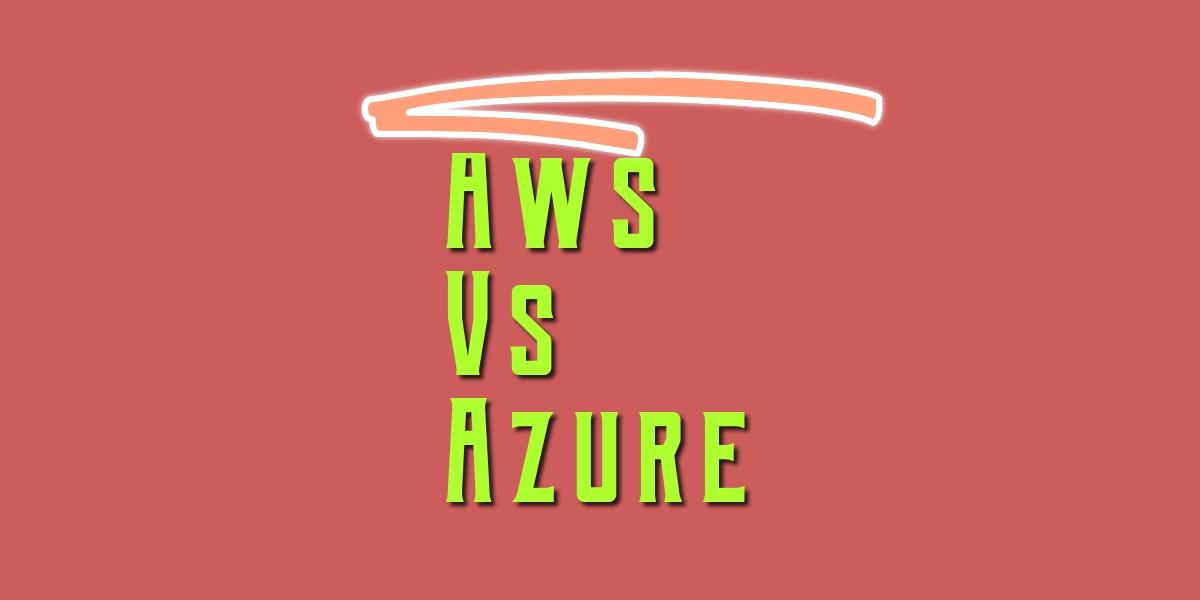 AWS vs Azure Comparison on computing – Srinimf