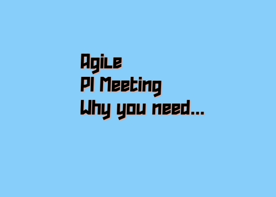 What is PI Meeting in Agile Process