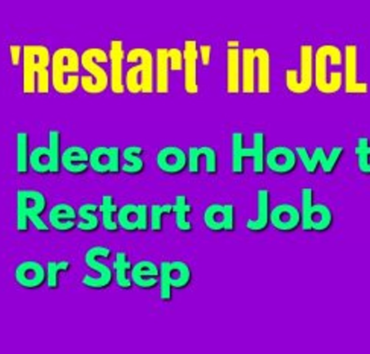 JCL Restart Ideas