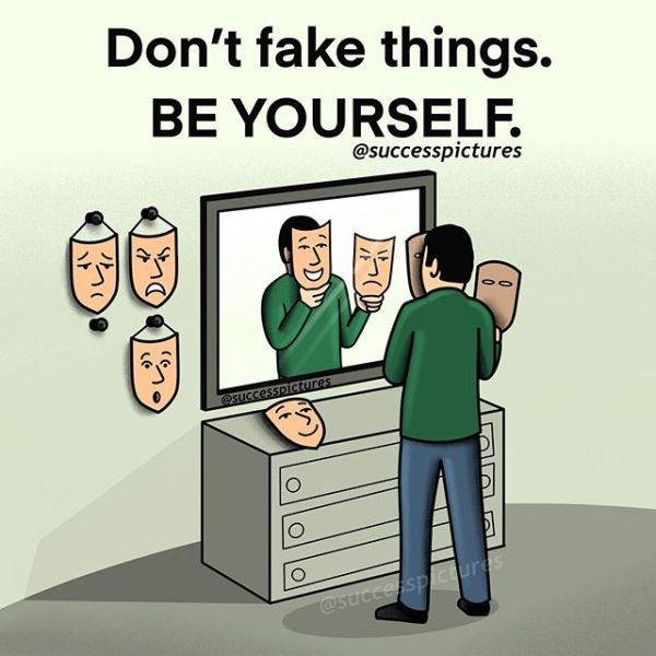 Don't fake yourself