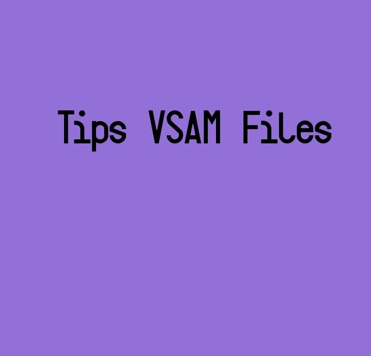 VSAM File TIps