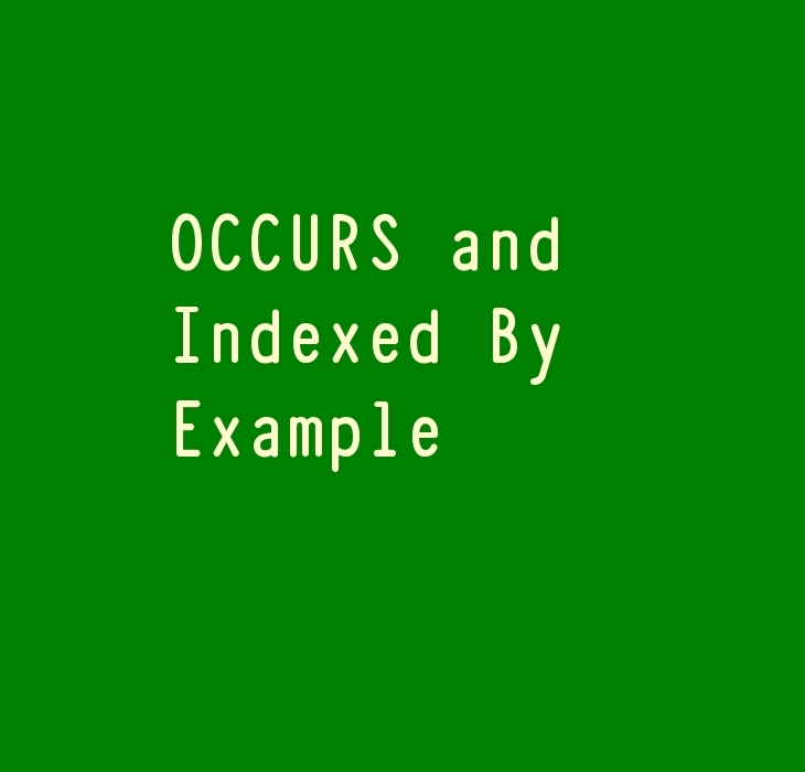 COBOL OCCURS and Indexed by Example
