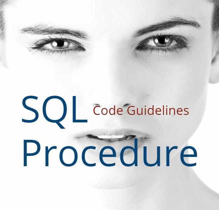 SQL Procedure Coding Guidelines