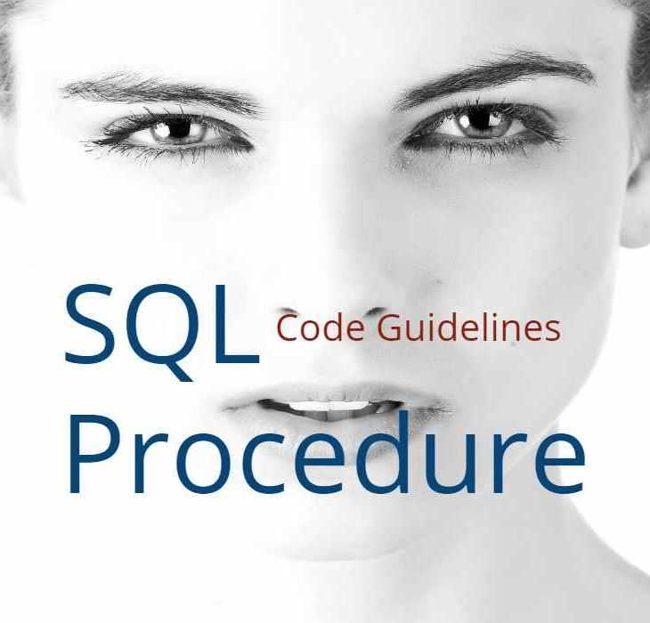 SQL Procedure Coding Guidelines