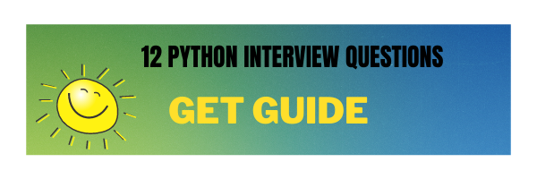 12 Python Interview Questions