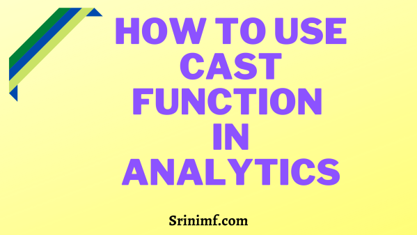 How to Use CAST Function in Analytics
